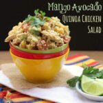 Mango Avocado Quinoa Chicken Salad for #ChooseDreams #WeekdaySupper