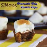 S'Mores Chocolate Chip Cookie Cups for #SundaySupper