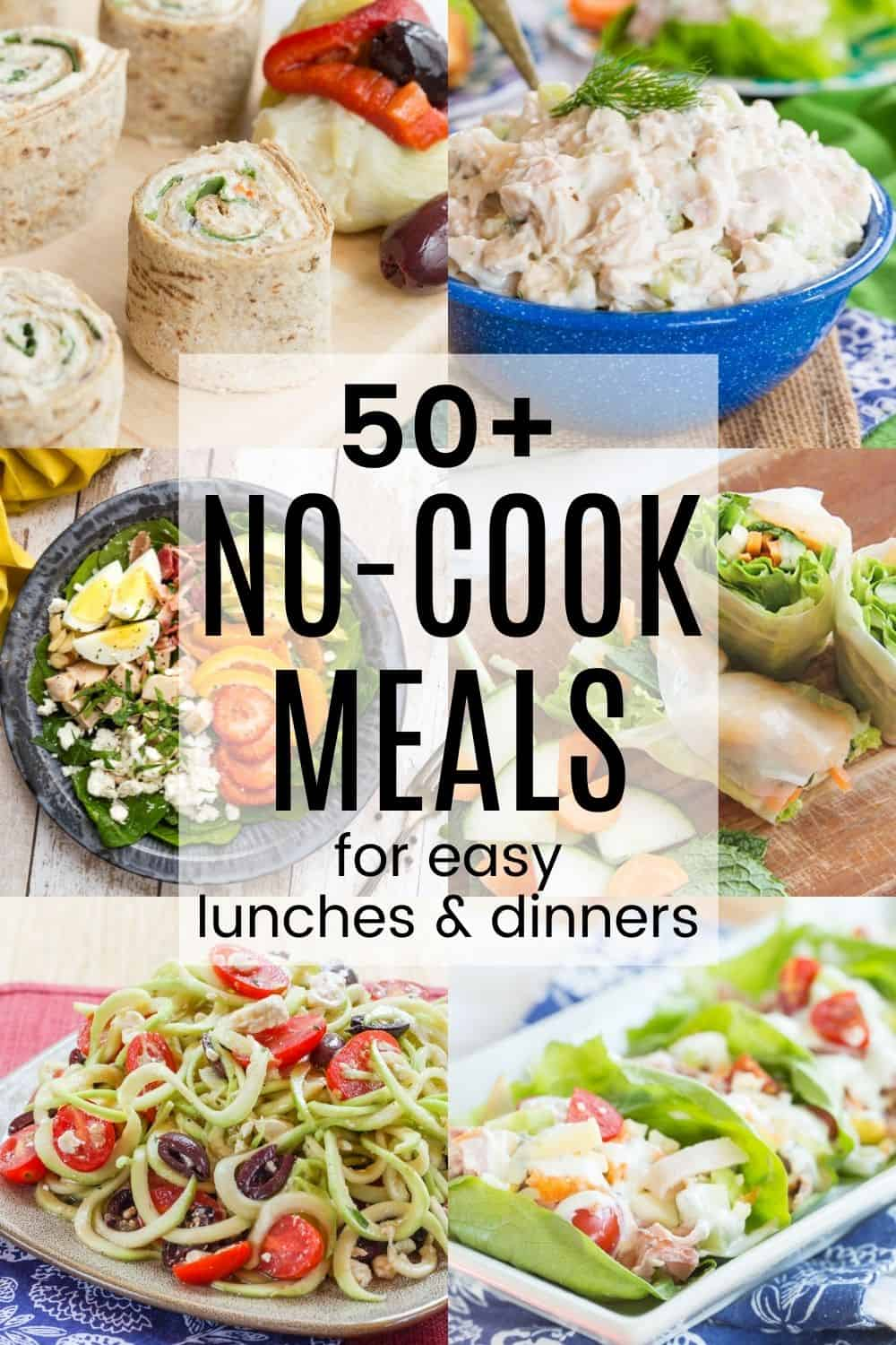 A collage of the Best No Cook Meals including chicken rollups, chicken salad, spinach salad, shrimp spring rolls, Greek zoodles salad, and lettuce wraps