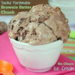 {#GlutenFree optional} Toasted Marshmallow Brownie Batter Chunk No Churn Ice Cream for #IceCreamWeek