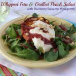 Whipped Feta & Grilled Peach Salad with Blueberry Balsamic Vinaigrette for #SundaySupper
