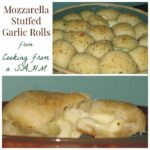 Mozzarella Stuffed Garlic Rolls – Guest Post from Cooking From a SAHM
