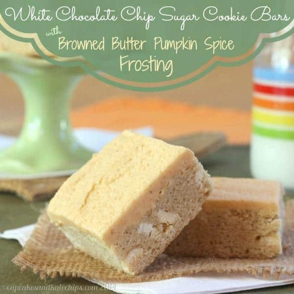 White Chocolate Chip Sugar Cookie Bars Browned Butter Pumpkin Spice Frosting 8 title