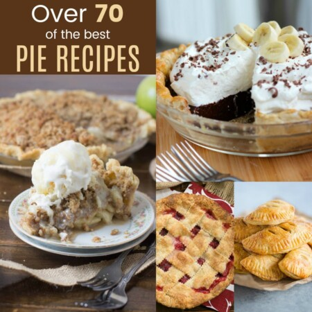 Over 70 of the Best Pie Recipes
