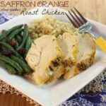 Orange Saffron Slow Cooker Roast Chicken {#SlowCookerMeals #Giveaway #Spon}