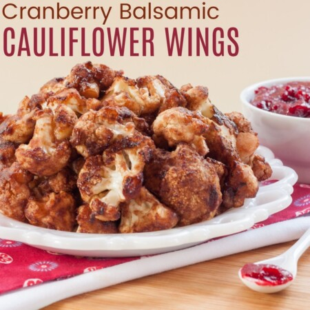 Cranberry Balsamic Cauliflower Wings square featured image