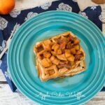 Apple Cider Waffles – Guest Post from The Girl In The Little Red Kitchen