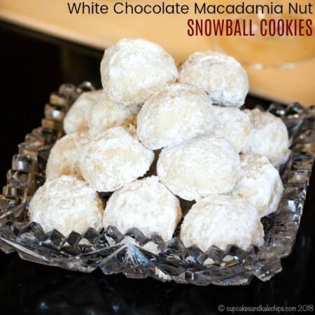 Macadamia Nut White Chocolate Chip Snowball Cookies