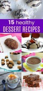 15 Healthy Dessert Recipes collage
