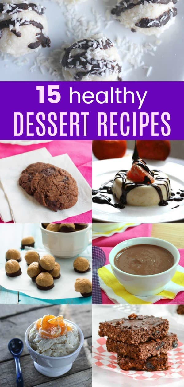 15 of the Best Healthy Dessert Recipes collage