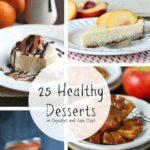 25 Healthy Desserts