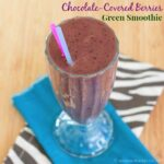 Chocolate-Covered Berries Green Smoothie for #SundaySupper