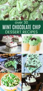 Over 30 Mint Chocolate Chip Desserts