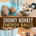 Chunky Monkey Energy Balls Pinterest Collage
