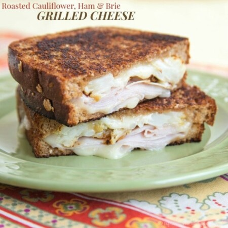 Roasted Cauliflower, Ham and Brie Grilled Cheese for #SundaySupper