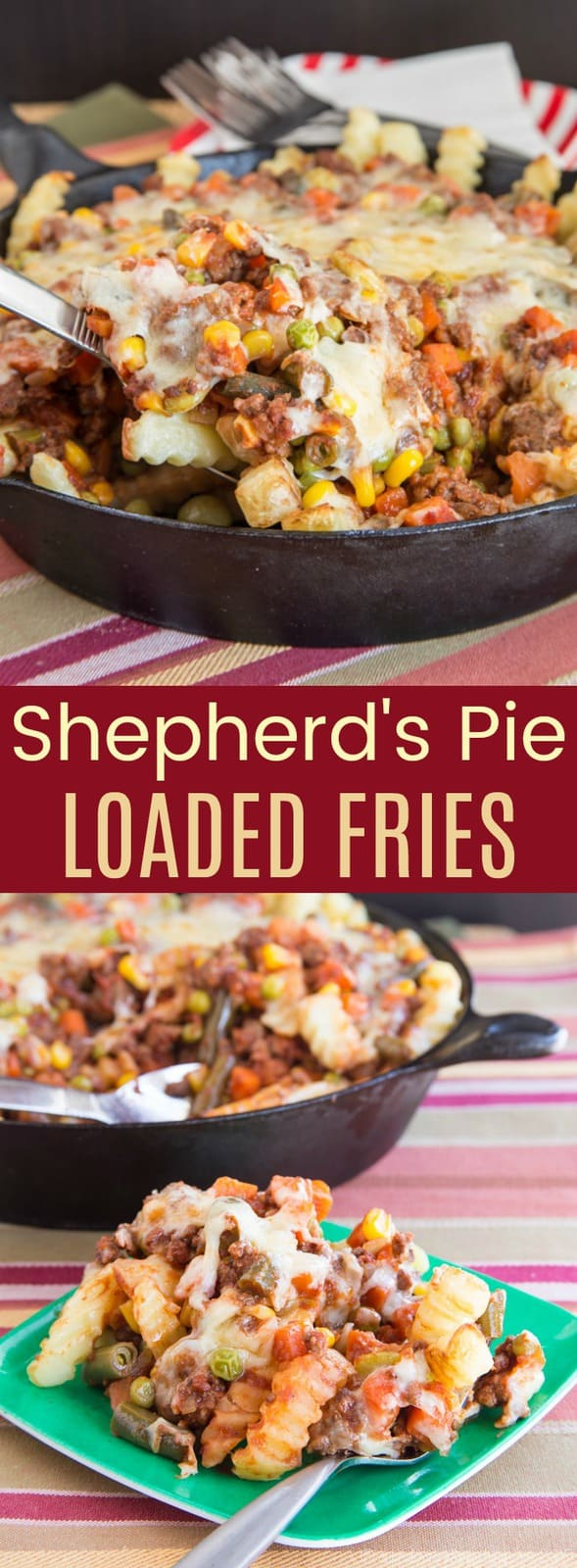 Shepherd's Pie Loaded Fries - the classic comfort food recipe becomes a fun, quick and easy dinner the family will love, filled with plenty of beef and vegetables. #cupcakesandkalechips #shepherdspie #loadedfries #glutenfree #stpatricksday #beef