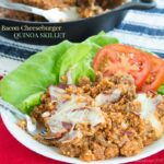 Bacon Cheeseburger Quinoa Skillet for #SundaySupper