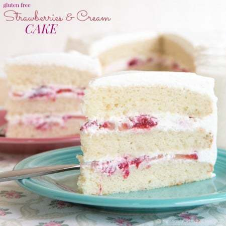 Gluten Free Strawberries and Cream Cake recipe