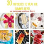 30 Popsicles to Beat the Heat