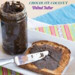 Chocolate Coconut Walnut Butter & Blendtec Giveaway