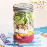 Mango Chicken Mason Jar Salad with Lemon Blueberry Chia Vinaigrette