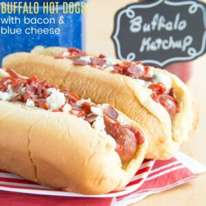 Buffalo Hot Dogs with Bacon and Blue Cheese Square image with title text
