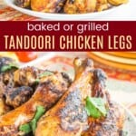 tandoori chicken legs stacks on a plate and a closeup of some of the drumsticks