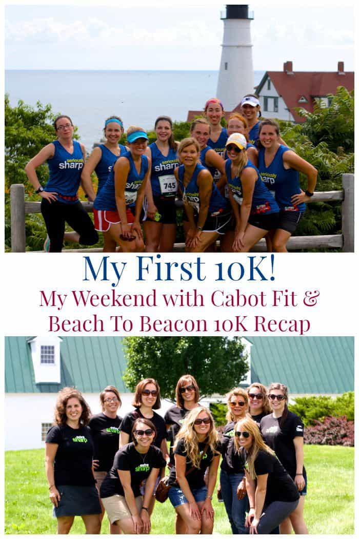 My First 10K - My Weekend with #CabotFit and Beach To Beacon 10K Recap | cupcakesandkalechips.com