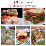 50 of the Best Sandwiches and Wraps