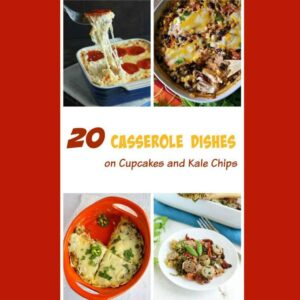 20 Casserole Recipes
