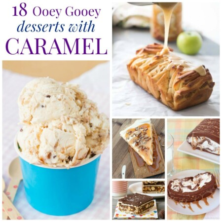 18 Ooey Gooey Desserts With Caramel