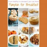 Pumpkin Recipes for Breakfast