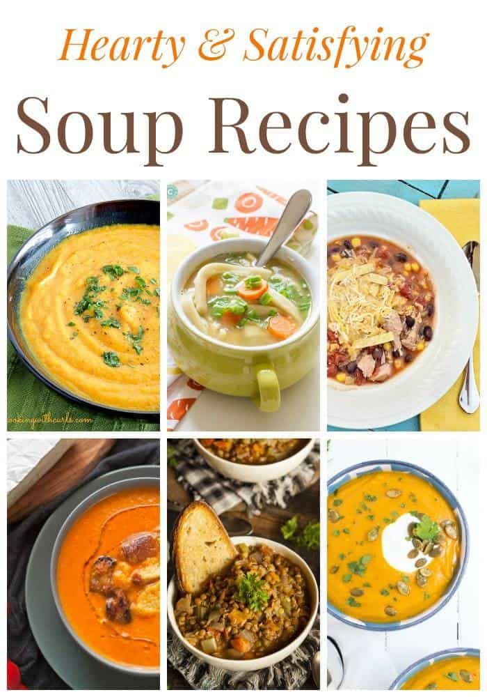 Hearty and Satisfying Soup Recipes will warm your body and soul all fall and winter long! | cupcakesandkalechips.com