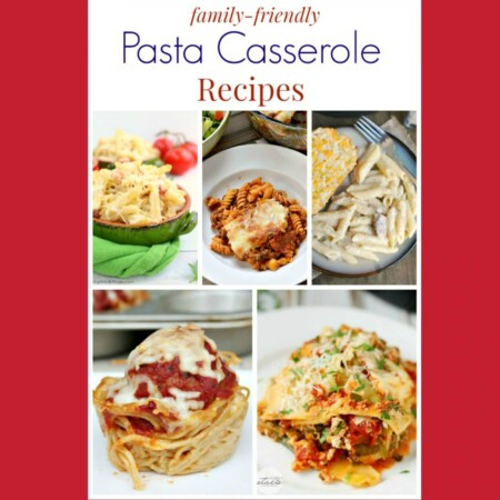 Family-Friendly Pasta Casserole Recipes