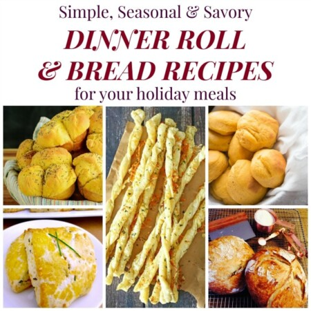 Holiday Dinner Roll and Bread Recipes