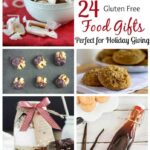 24 Gluten Free Food Gifts Recipes