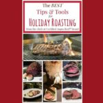 The Best Tips for Holiday Roasting