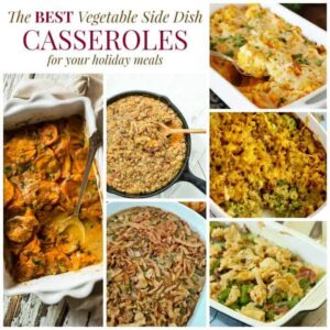 The Best Vegetable Side Dish Casserole Recipes