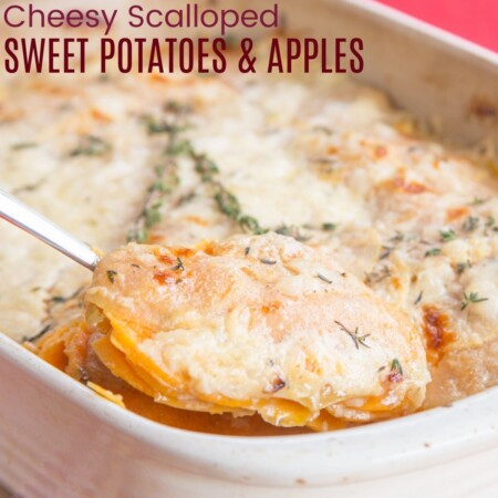 Cheesy Scalloped Sweet Potatoes and Apples square featured image