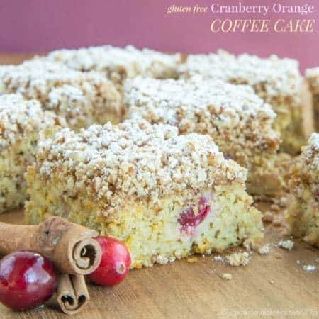 Gluten Free Cranberry Orange Coffee Cake