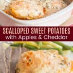 Scalloped Sweet Potatoes and Apples Collage