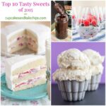My Top 10 Tasty Sweets – The Most Popular Dessert Recipes of 2015