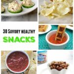 30 Savory Healthy Snacks