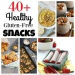 40+ Healthy Gluten Free Snack Recipes