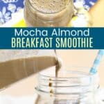 Mocha Almond Smoothie Pinterest Collage