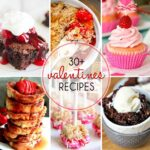 30+ of The Best Valentine's Day Recipes