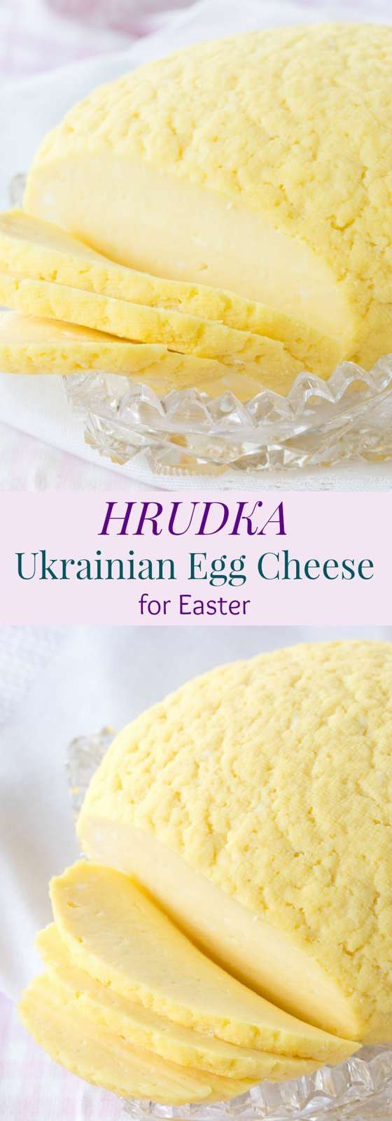 Hrudka - the traditional Ukrainian Egg Cheese for Easter