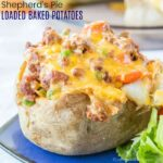 Shepherd's Pie Loaded Baked Potatoes