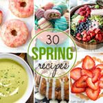 30 Spring Recipes