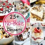 Over 25 of The Best No-Bake Dessert Recipes